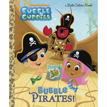 Bubble Pirates! (Bubble Guppies)