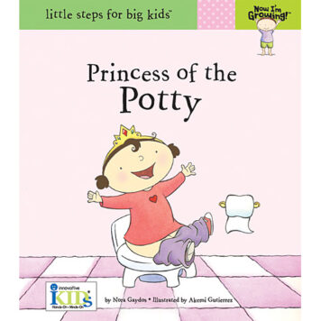 Now I'm Growing! Books: Princess Of The Potty