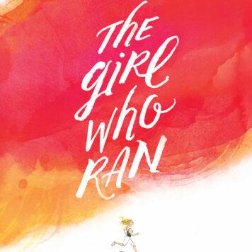 The Girl Who Ran Hardcover Book