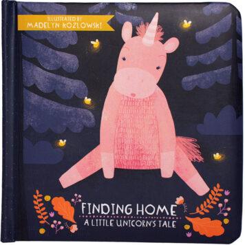 Finding Home- A Little Unicorn's Tale Board Book